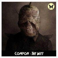 Compon - The Wet