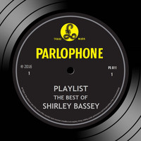Shirley Bassey - Playlist: The Best Of Shirley Bassey