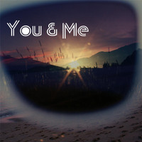 You & Me - With You Now