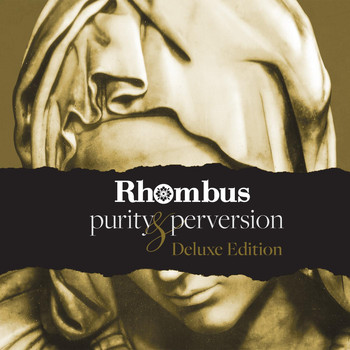 Rhombus - Purity & Perversion (Deluxe Edition)