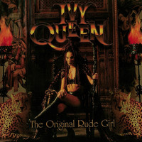 Ivy Queen - The Original Rude Girl