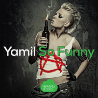 Yamil - So Funny