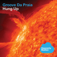 Groove Da Praia - Hung Up