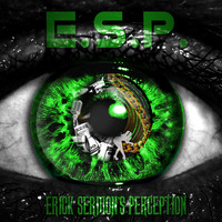 Erick Sermon - E.S.P. (Erick Sermon's Perception)