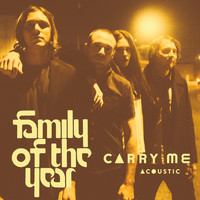 Family of the Year - Carry Me (feat. Z Berg and Erica Driscoll) [Acoustic]