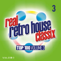 Various Artists - Real Retro House Classics 3