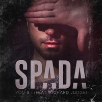 Spada feat. Richard Judge - You & I (Radio Edit)