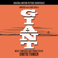 Dimitri Tiomkin - Giant (Original Motion Picture Soundtrack)