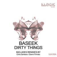 Baseek - Dirty Things