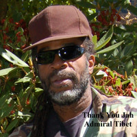 Admiral Tibet - Thank You Jah