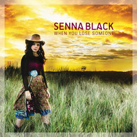 Senna Black - When You Lose Someone (Radio Edit)