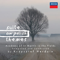 Academy of St. Martin in the Fields - Suite On Polish Themes