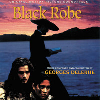Georges Delerue - Black Robe (Original Motion Picture Soundtrack)
