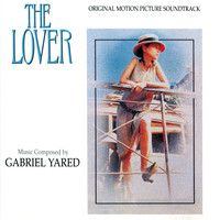 Gabriel Yared - The Lover