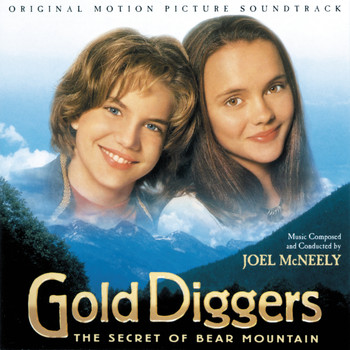 Joel McNeely - Gold Diggers: The Secret Of Bear Mountain (Original Motion Picture Soundtrack)