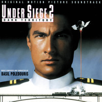 Basil Poledouris - Under Siege 2: Dark Territory (Original Motion Picture Soundtrack)