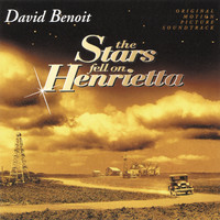 David Benoit - The Stars Fell On Henrietta (Original Motion Picture Soundtrack)