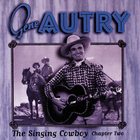 Gene Autry - The Singing Cowboy: Chapter Two