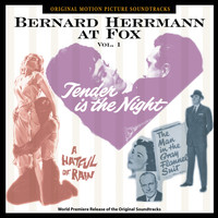 Bernard Herrmann - Bernard Herrmann At Fox, Vol. 1 (Original Motion Picture Soundtracks)