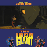 Michael Kamen - The Iron Giant (Original Score)