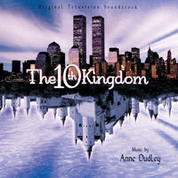 Anne Dudley - The 10th Kingdom (Original Television Soundtrack)