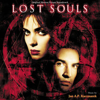 Jan A.P. Kaczmarek - Lost Souls (Original Motion Picture Soundtrack)