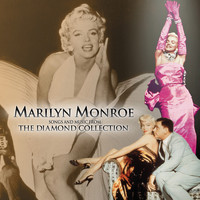 Marilyn Monroe - Songs And Music From The Diamond Collection