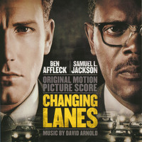 David Arnold - Changing Lanes (Original Motion Picture Score)