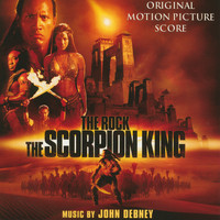 John Debney - The Scorpion King (Original Motion Picture Score)