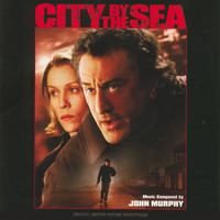 John Murphy - City By The Sea (Original Motion Picture Soundtrack)