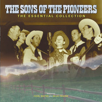 The Sons Of the Pioneers - The Sons Of The Pioneers: The Essential Collection