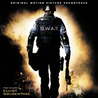 Elliot Goldenthal - S.W.A.T. (Original Motion Picture Soundtrack)