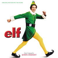 John Debney - Elf (Original Motion Picture Score)