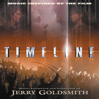 Jerry Goldsmith - Timeline (Music Inspired By The Film)