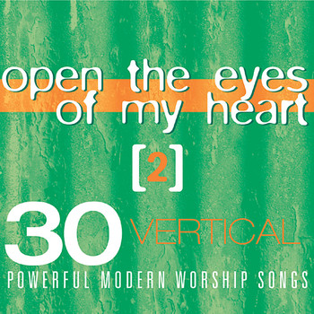 Various Artists - Open the Eyes of My Heart 2