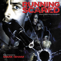 Mark Isham - Running Scared (Original Motion Picture Soundtrack)