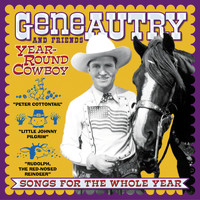 Gene Autry - Year-Round Cowboy