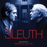 Patrick Doyle - Sleuth (Original Motion Picture Soundtrack)