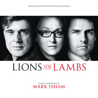 Mark Isham - Lions For Lambs (Original Motion Picture Soundtrack)