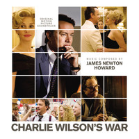 James Newton Howard - Charlie Wilson's War (Original Motion Picture Soundtrack)