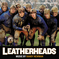 Randy Newman - Leatherheads (Original Motion Picture Soundtrack)