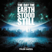 Tyler Bates - The Day The Earth Stood Still (Original Motion Picture Soundtrack)