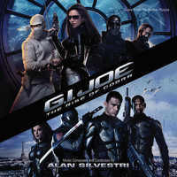 Alan Silvestri - G.I. Joe: The Rise Of Cobra (Score From The Motion Picture)