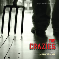 Mark Isham - The Crazies (Original Motion Picture Soundtrack)