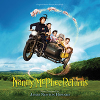 James Newton Howard - Nanny McPhee Returns (Original Motion Picture Soundtrack)