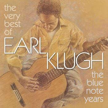 Earl Klugh - The Very Best Of Earl Klugh (The Blue Note Years)