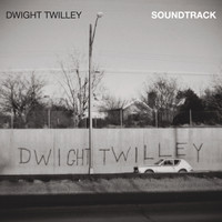 Dwight Twilley - Soundtrack