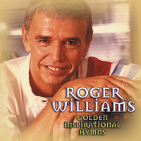 Roger Williams - Golden Inspirational Hymns
