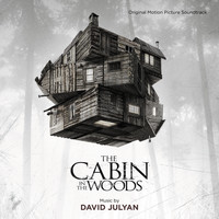 David Julyan - The Cabin In The Woods (Original Motion Picture Soundtrack)