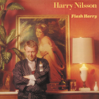 Harry Nilsson - Flash Harry